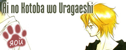 Ai no Kotoba wo Uragaeshi