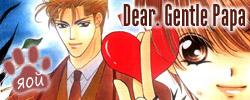 Dear. Gentle Papa